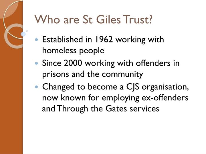 Who are St Giles Trust?
