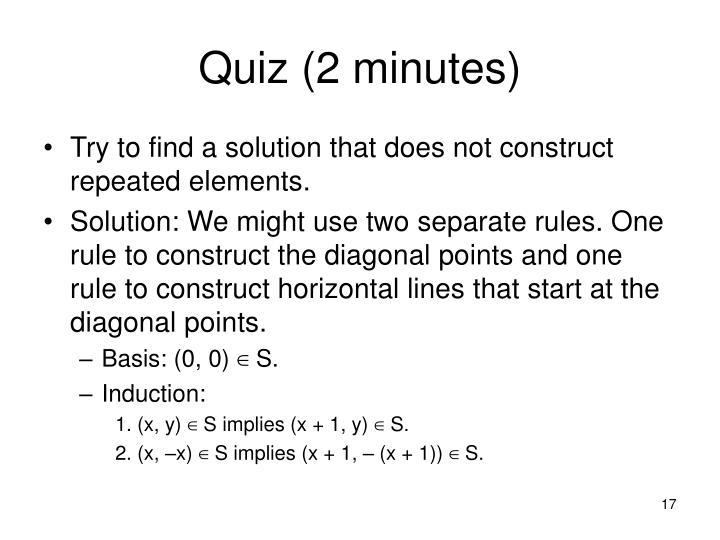 Quiz (2 minutes)