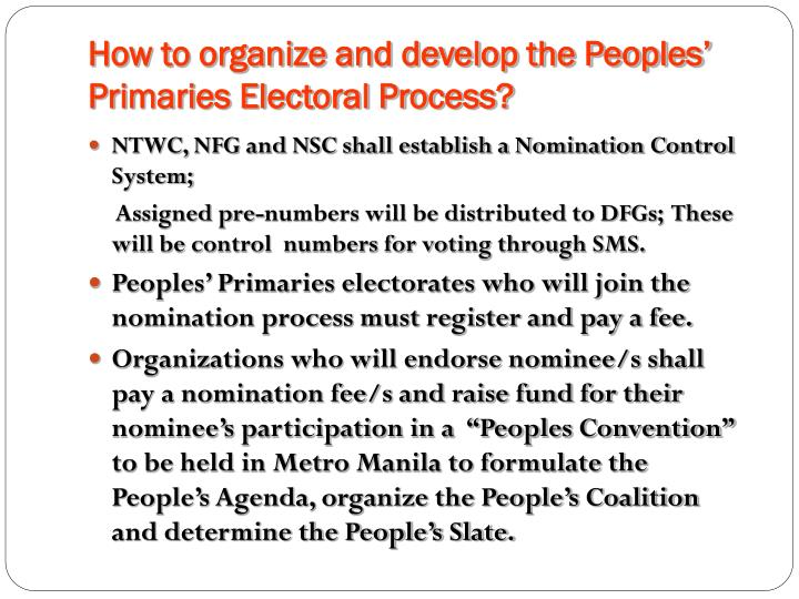 How to organize and develop the Peoples' Primaries Electoral Process?