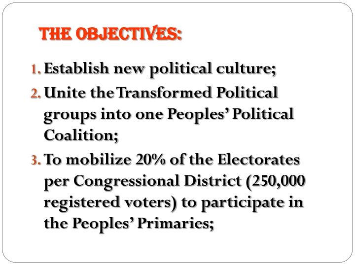 The Objectives: