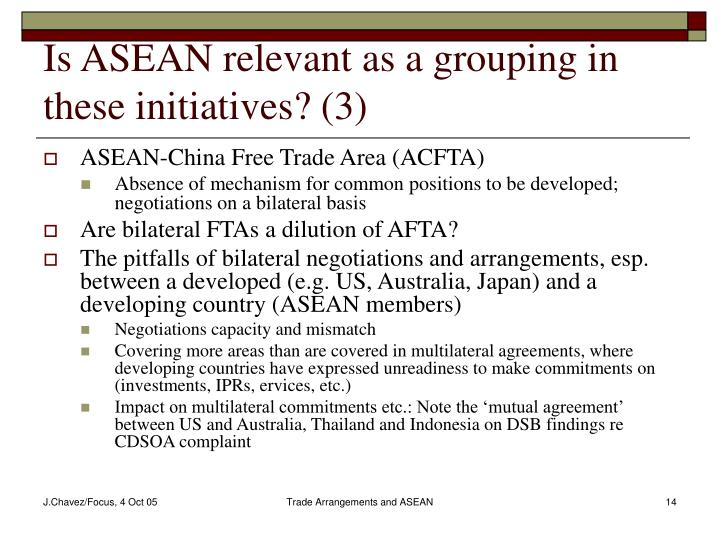 Is ASEAN relevant as a grouping in these initiatives? (3)