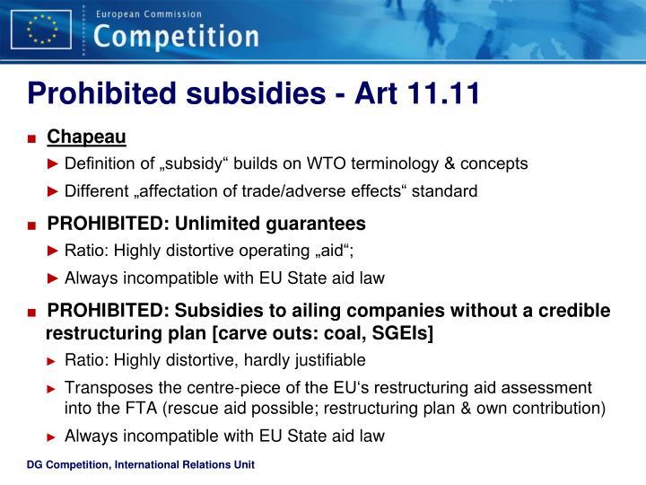 Prohibited subsidies - Art 11.11