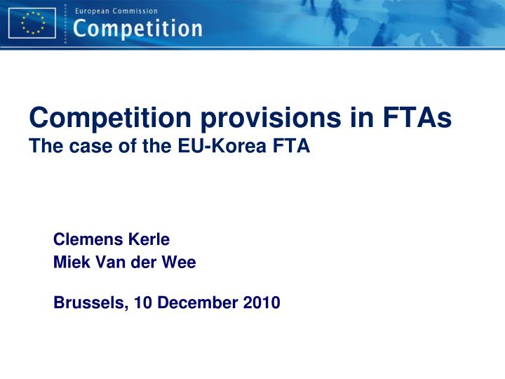 Competition provisions in FTAs
