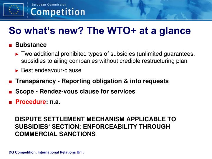 So what's new? The WTO+ at a glance