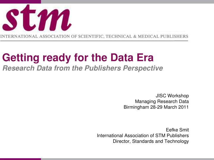Getting ready for the Data Era