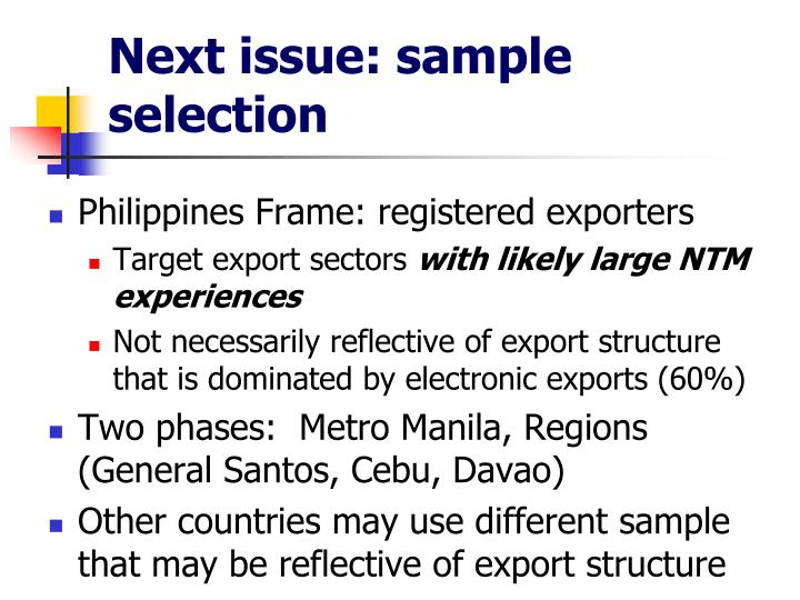 Next issue: sample selection