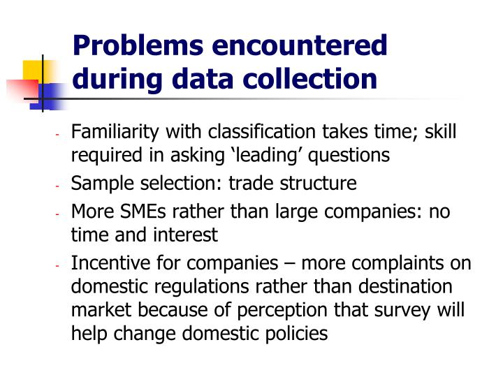 Problems encountered during data collection