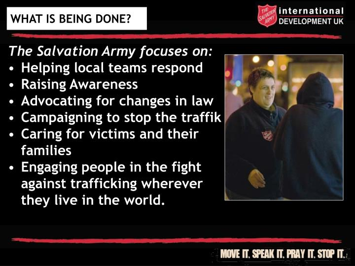 The Salvation Army focuses on: