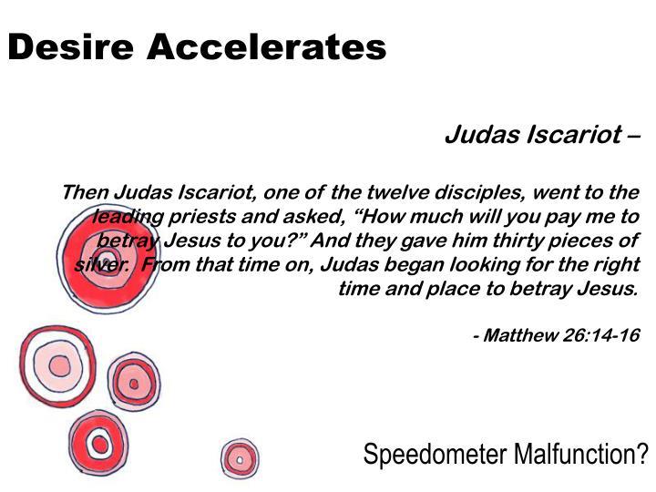 Desire Accelerates