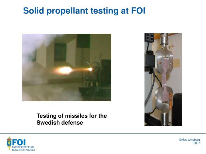 Solid propellant testing at FOI