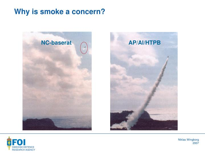 Why is smoke a concern?