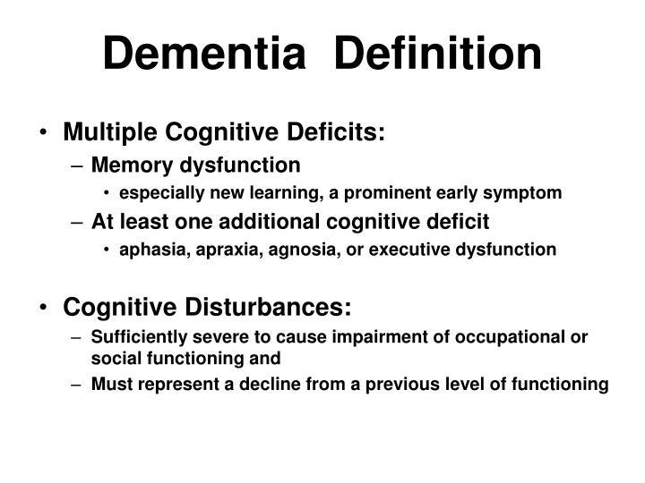 Dementia  Definition
