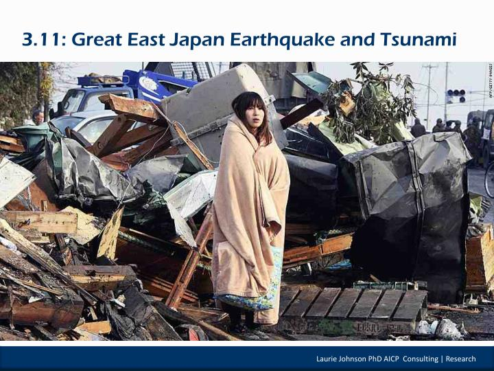 3.11: Great East Japan Earthquake and Tsunami