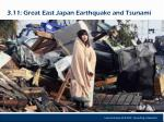 3 11 great east japan earthquake and tsunami
