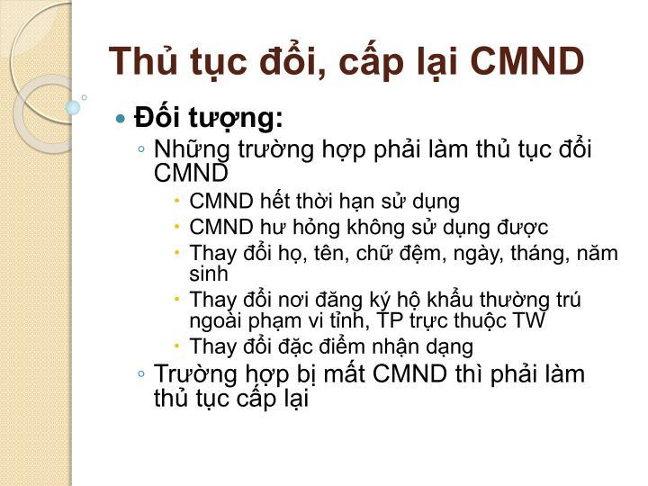 Thủ tục đổi, cấp lại CMND