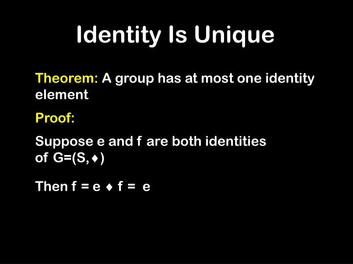Identity Is Unique