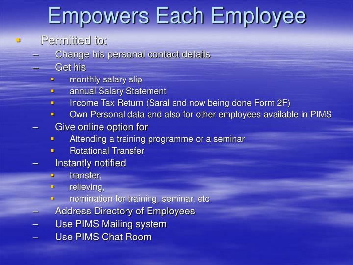 Empowers Each Employee