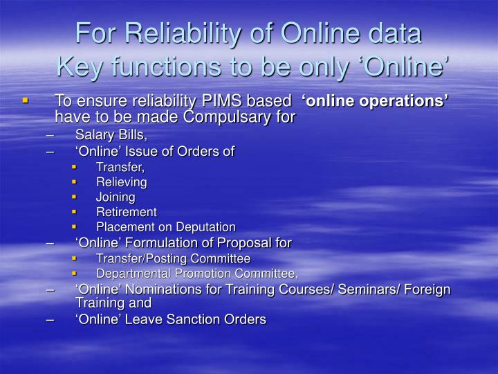 For Reliability of Online data