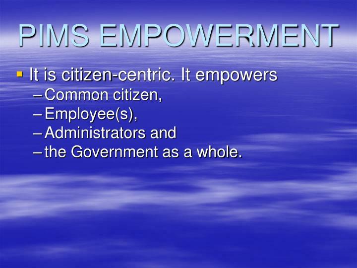 PIMS EMPOWERMENT