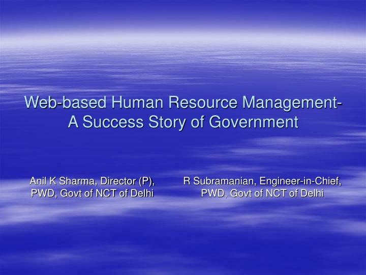 web based human resource management a success story of government