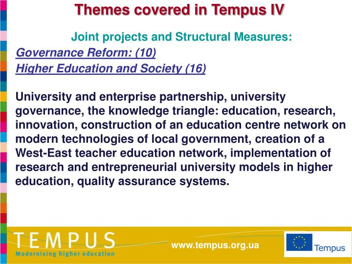 Themes covered in Tempus IV