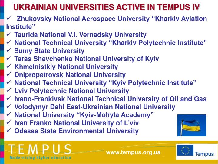 UKRAINIAN UNIVERSITIES ACTIVE IN TEMPUS IV