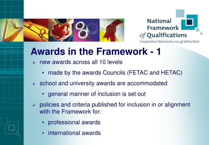 Awards in the Framework - 1