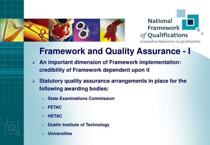 Framework and Quality Assurance - I