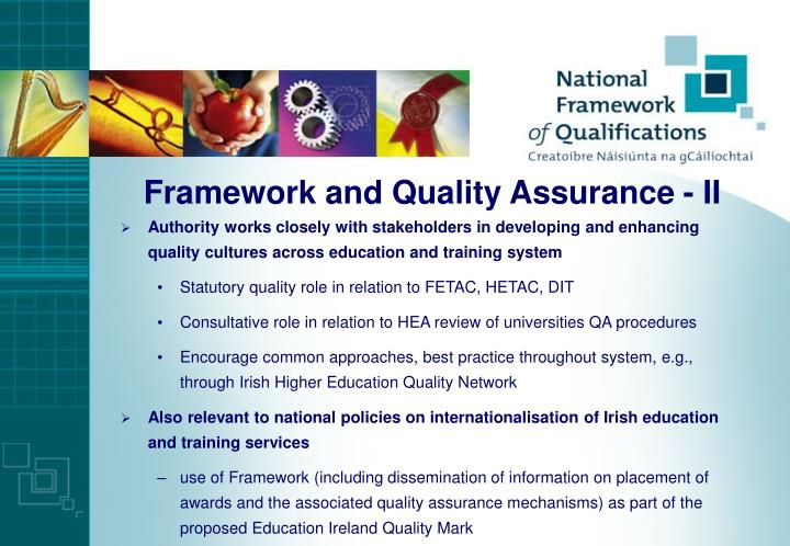 Framework and Quality Assurance - II