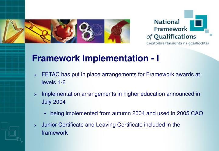 Framework Implementation - I