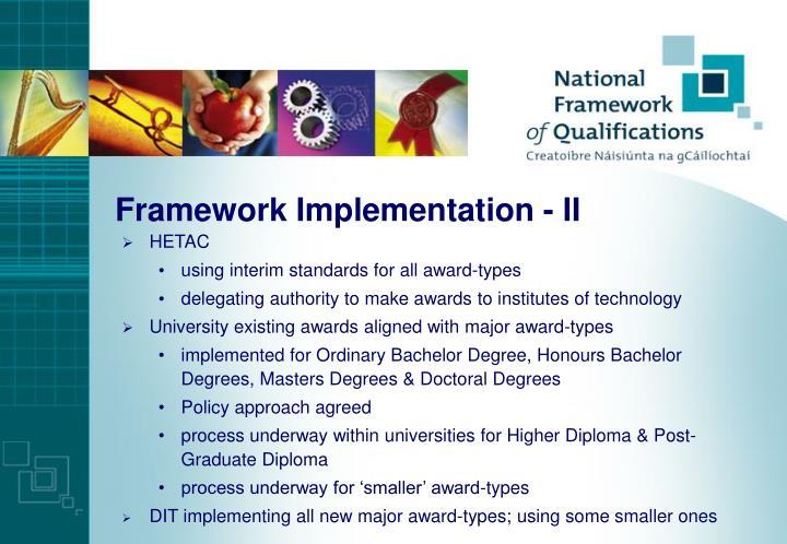 Framework Implementation - II