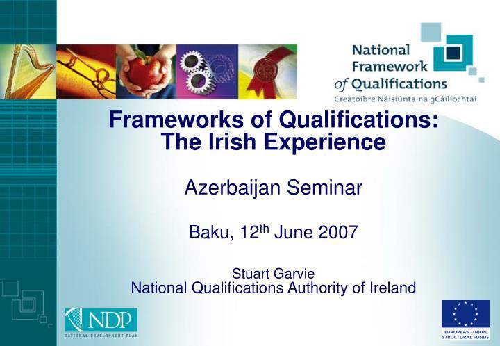 Frameworks of Qualifications: