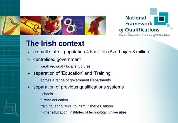 The Irish context