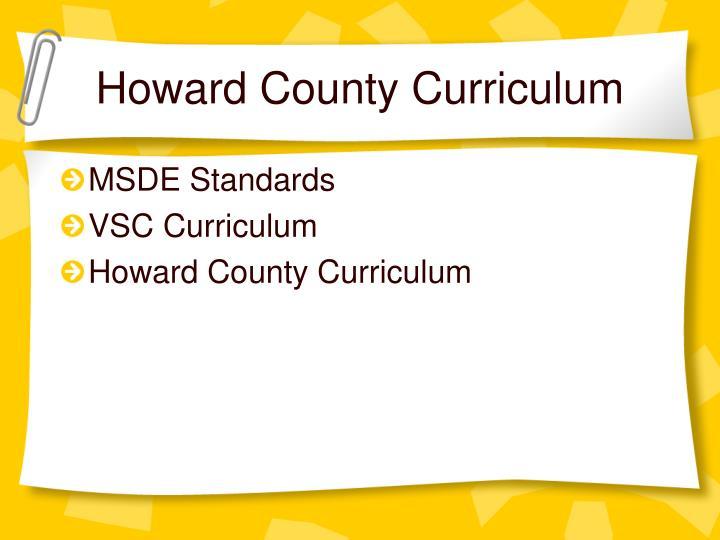 Howard County Curriculum