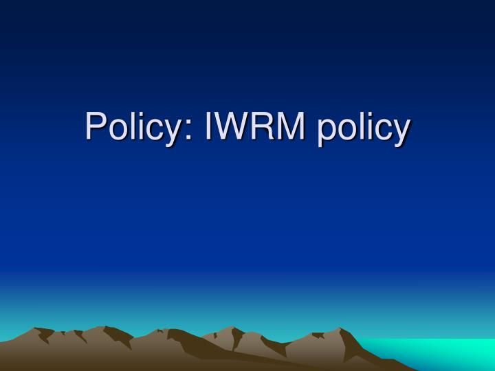 policy iwrm policy