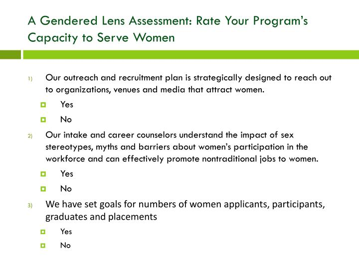 A gendered lens assessment rate your program s capacity to serve women