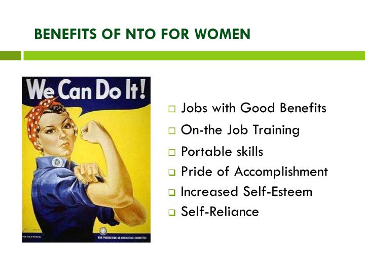 BENEFITS OF NTO FOR WOMEN