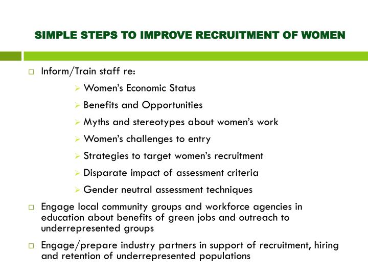SIMPLE STEPS TO IMPROVE RECRUITMENT OF WOMEN