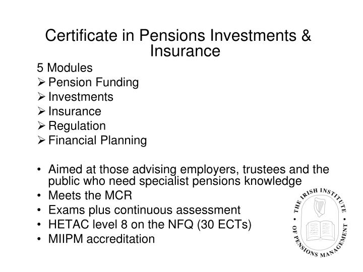 Certificate in Pensions Investments & Insurance