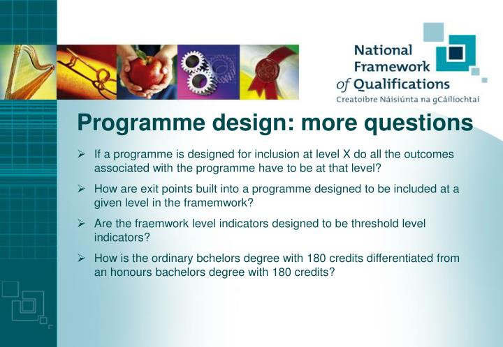 Programme design: more questions