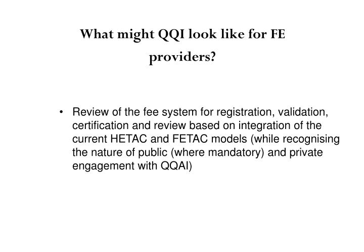 What might QQI look like for FE providers?