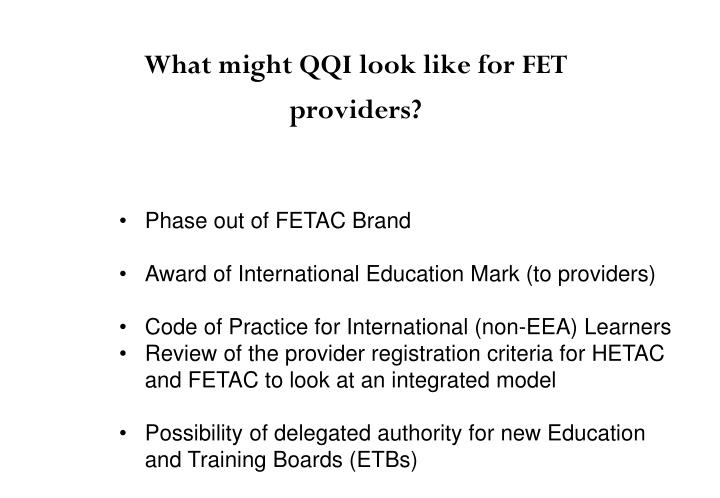 What might QQI look like for FET providers?