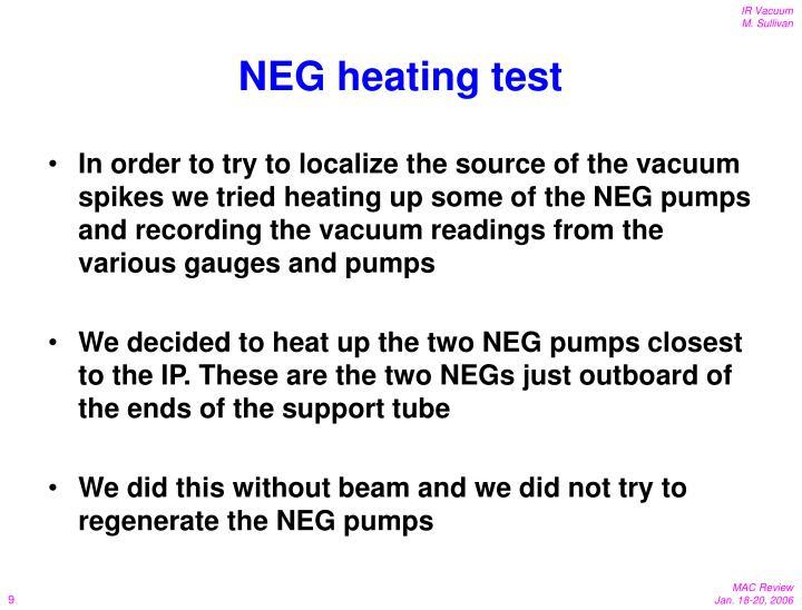 NEG heating test