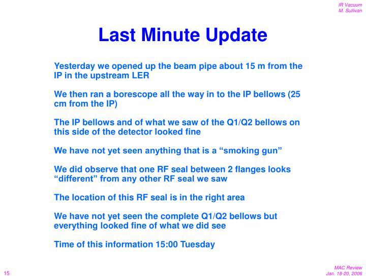 Last Minute Update