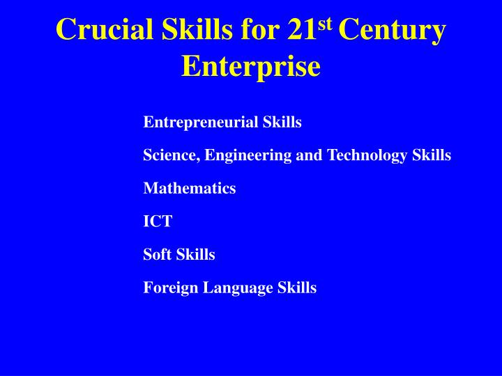 Crucial Skills for 21
