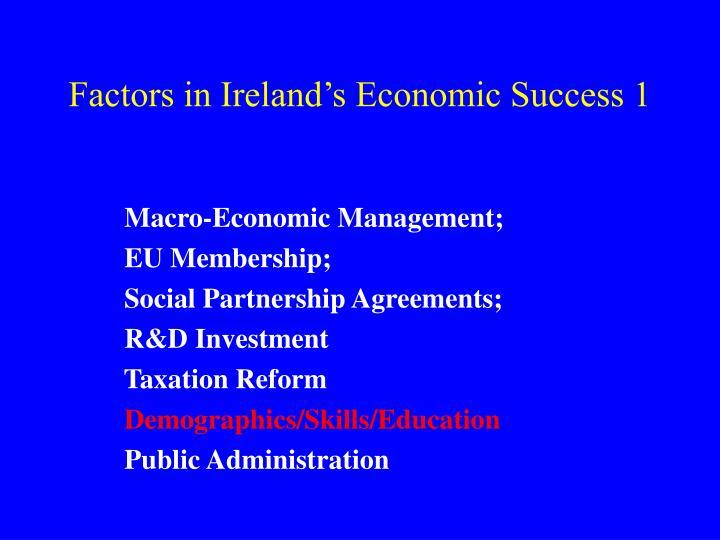 Factors in Ireland's Economic Success 1