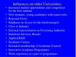 influences on older universities