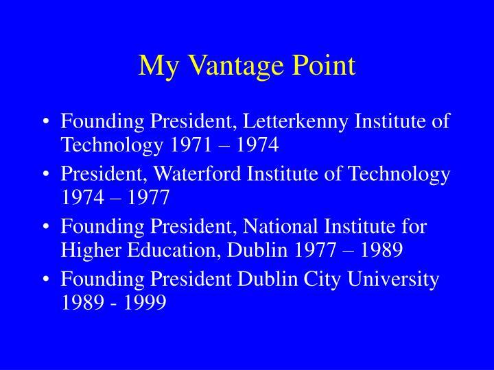 My Vantage Point
