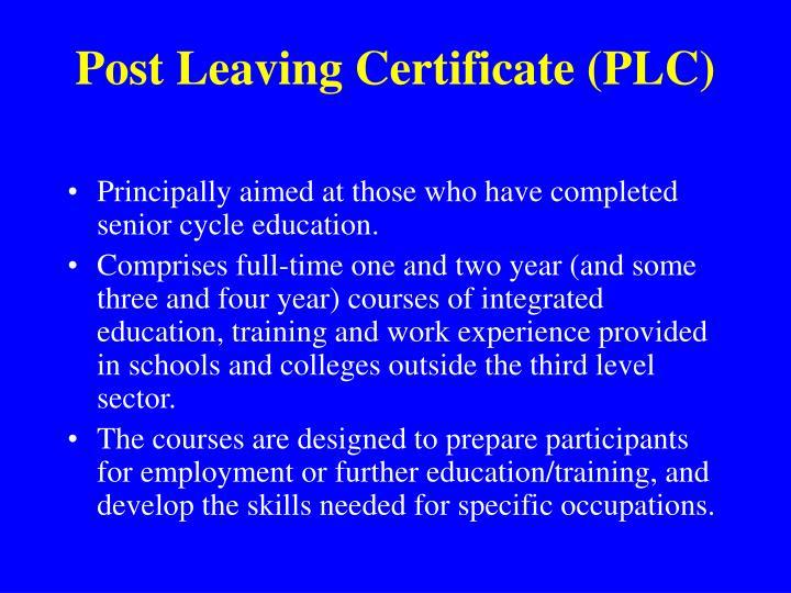 Post Leaving Certificate (PLC)