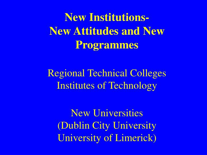 New Institutions-